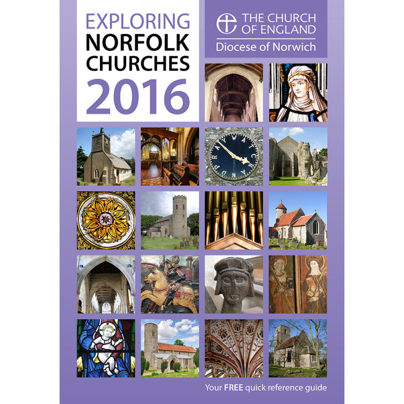Exploring Norfolk Churches Booklet - Each year the Diocese of Norwich produces a free quick reference guide of churches in Norfolk and Waveney which are open during weekdays as well as on Sundays.