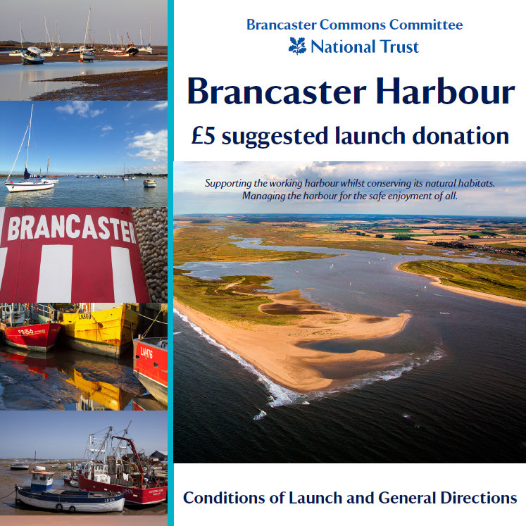 Brancaster Harbour | Conditions of Launch & General Directions - Supporting the working harbour whilst conserving its natural habitats.  Managing the harbour for the safe enjoyment of all. 